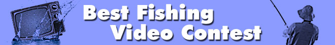 Best Fishing Video Contest