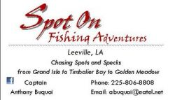 Spot On Fishing Adventures -  in Louisiana