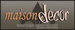 Maison Decor - Home Decor retail store, jewelry, Boutte, LA. in Louisiana