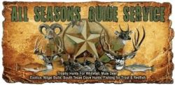All Seasons Guide Service, LLC -   in TX
