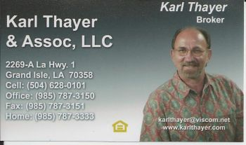 Karl Thayer & Associates - Since 1977 Kary Thayer has been helping people find vacation homes, camps and real estate on Grand Isle, La.  Now as an independent agent let Karl help you with your real estate needs today.